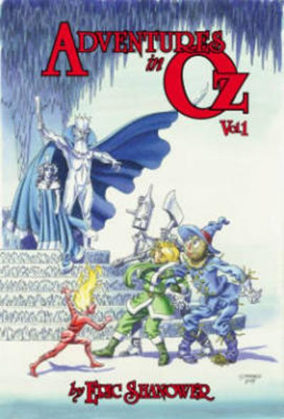 Adventures In Oz, Vol. 1 - ERIC SHANOWER