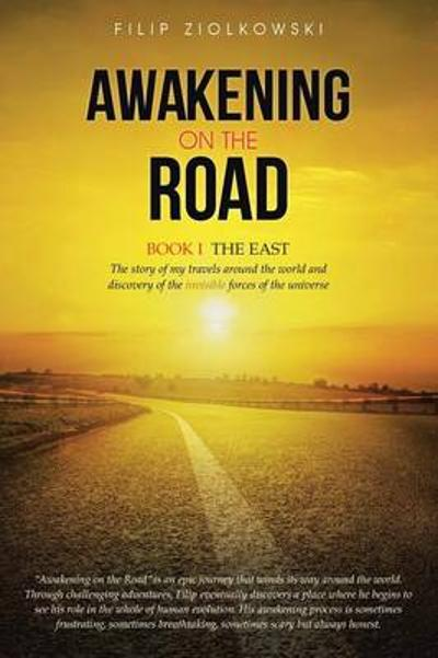 Awakening on the Road - Filip Ziolkowski