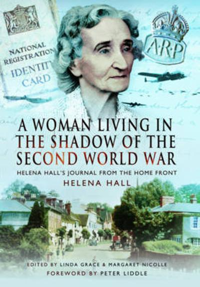 Woman in the Shadow of the Second World War - Helena Hall