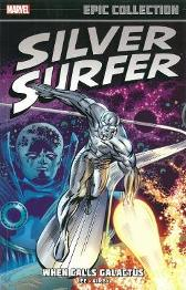 Silver Surfer Epic Collection: When Calls Galactus - Stan Lee Jack Kirby Marie Severin