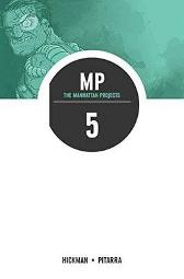 The Manhattan Projects Volume 5: The Cold War - Jonathan Hickman Nick Pitarra