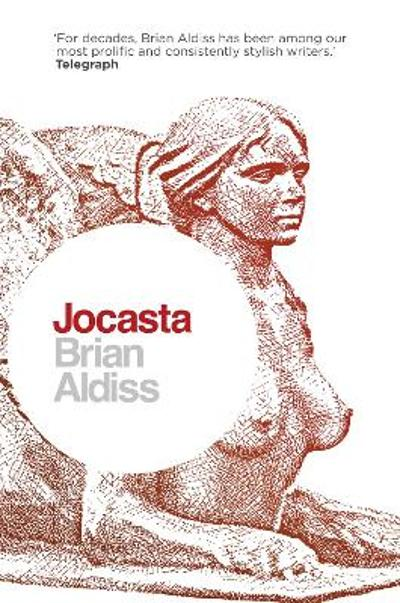 Jocasta: Wife and Mother - Brian Aldiss