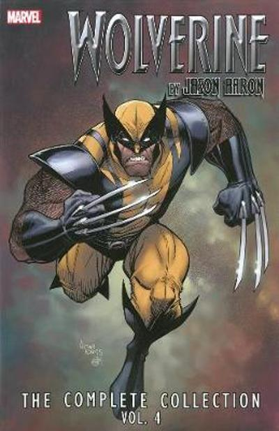 Wolverine By Jason Aaron: The Complete Collection Volume 4 - Jason Aaron