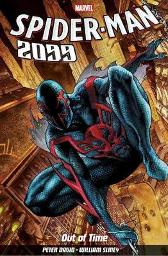 Spider-man 2099 Vol. 1: Out Of Time - Peter David William Sliney Rick Leonardi
