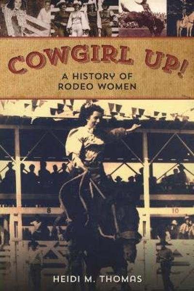Cowgirl Up! - Heidi Thomas
