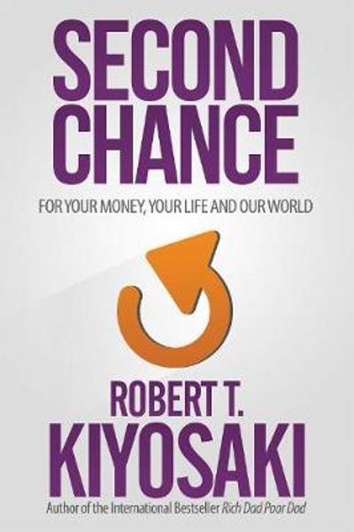 Second Chance - Robert T. Kiyosaki