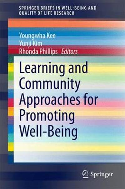 Learning and Community Approaches for Promoting Well-Being - Youngwha Kee