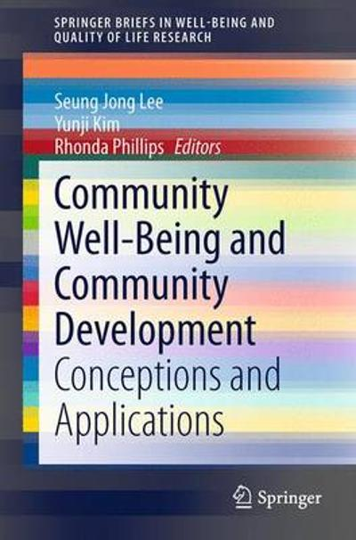 Community Well-Being and Community Development - Seung Jong Lee