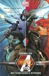 Mighty Avengers Volume 3: Original Sin - Not Your Father's Avengers - Al Ewing Greg Land