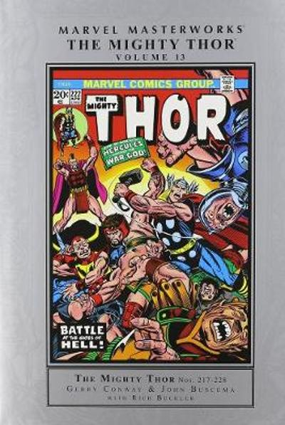 Marvel Masterworks: The Mighty Thor Volume 13 - Gerry Conway