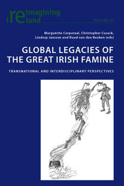 Global Legacies of the Great Irish Famine - Lindsay Janssen