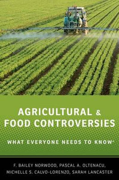 Agricultural and Food Controversies - F. Bailey Norwood
