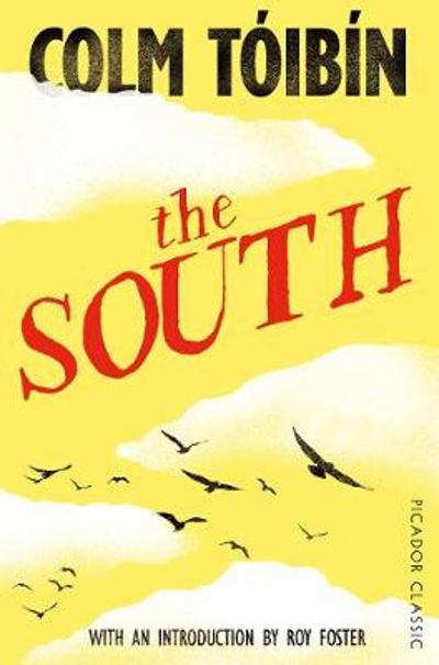 The South - Colm Toibin