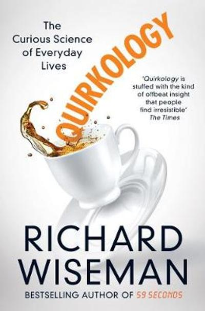 Quirkology - Richard Wiseman
