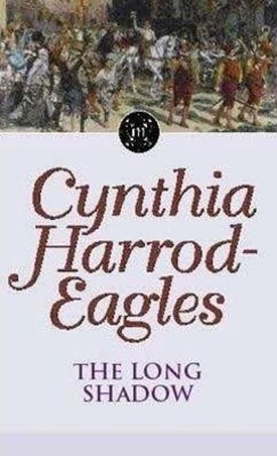 The Long Shadow - Cynthia Harrod-Eagles