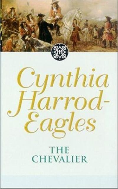 The Chevalier - Cynthia Harrod-Eagles