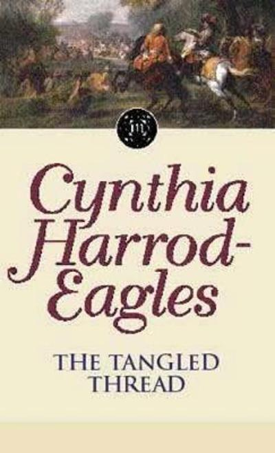 The Tangled Thread - Cynthia Harrod-Eagles