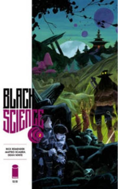 Black Science Volume 2: Welcome, Nowhere - Rick Remender