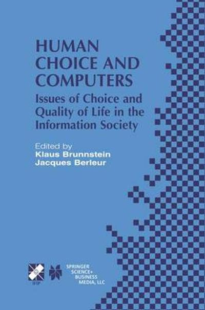 Human Choice and Computers - Klaus Brunnstein