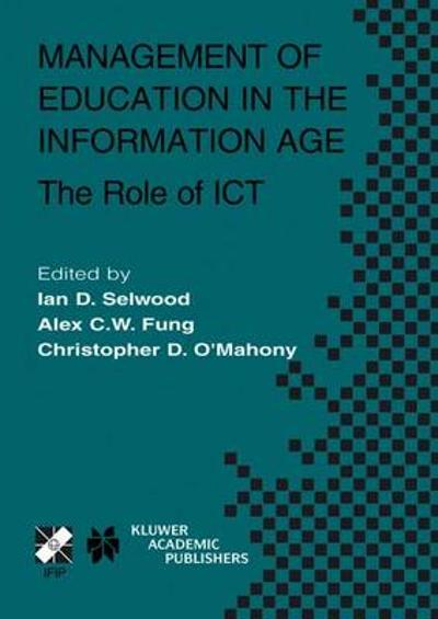 Management of Education in the Information Age - Ian D. Selwood