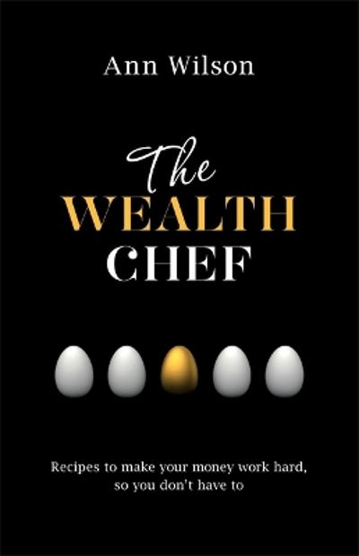 The Wealth Chef - Ann Wilson