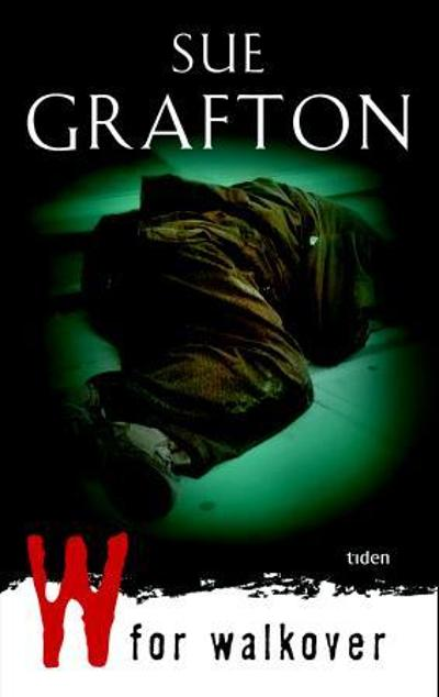 W for walkover - Sue Grafton