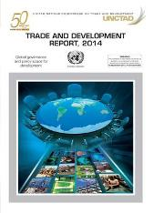 Trade and development report 2014 - United Nations Conference on Trade and Development