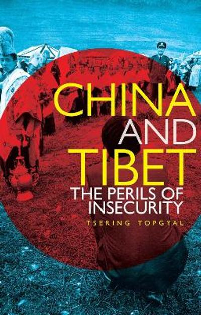 China and Tibet - Tsering Topgyal
