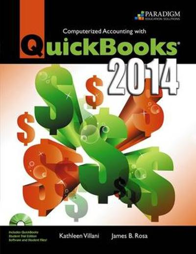 Computerized Accounting with QuickBooks (R) 2014 - Kathleen Villani