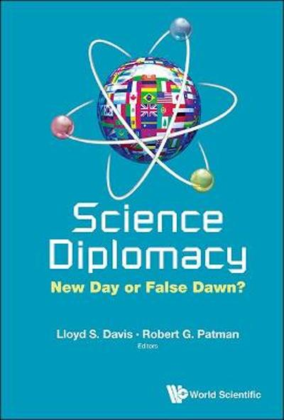 Science Diplomacy: New Day Or False Dawn? - Lloyd Davis
