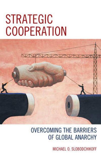 Strategic Cooperation - Michael O. Slobodchikoff