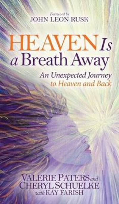 Heaven Is a Breath Away - Valerie Paters