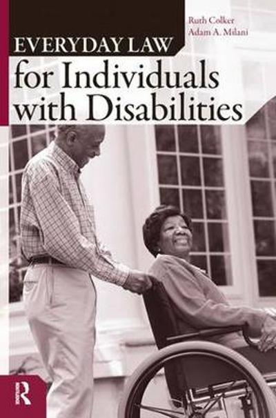 Everyday Law for Individuals with Disabilities - Ruth Colker