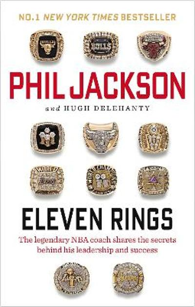 Eleven Rings - Phil Jackson