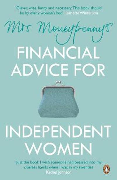 Mrs Moneypenny's Financial Advice for Independent Women - Heather McGregor