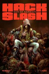 Hack/Slash: Son of Samhain Volume 1 - Michael Moreci Steve Seeley Emilio Laiso Stefano Caselli