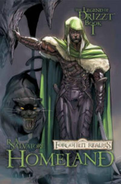 Dungeons & Dragons: The Legend of Drizzt Volume 1 - Homeland - R. A. Salvatore