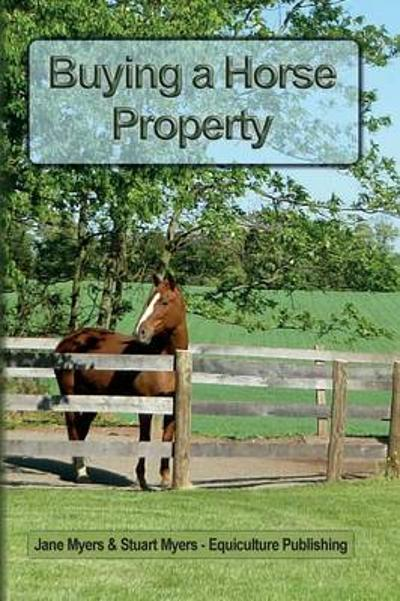 Buying a Horse Property - Jane Myers