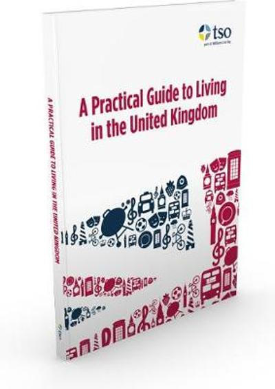 A practical guide to living in the United Kingdom - Jenny Wales