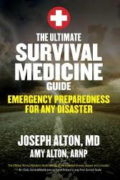 The Ultimate Survival Medicine Guide - Joseph Alton Amy Alton