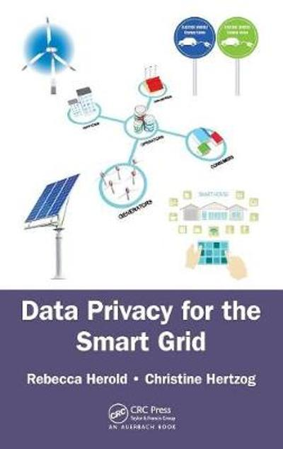 Data Privacy for the Smart Grid - Rebecca Herold
