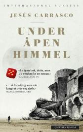 Under åpen himmel - Jesús Carrasco Christian Rugstad