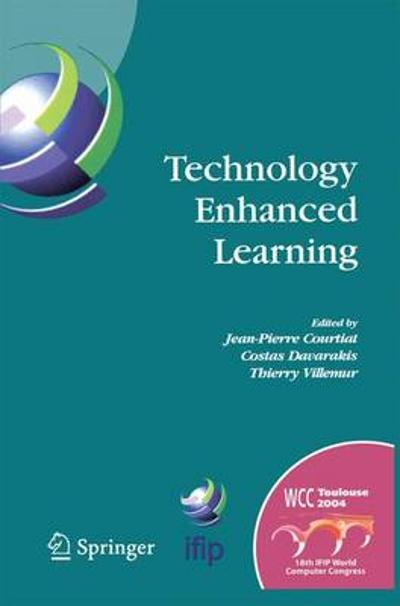 Technology Enhanced Learning - Jean-Pierre Courtiat