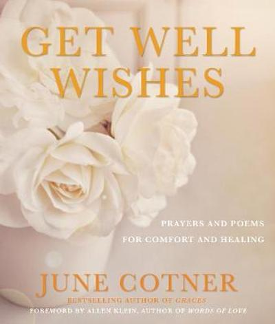 Get Well Wishes - June Cotner