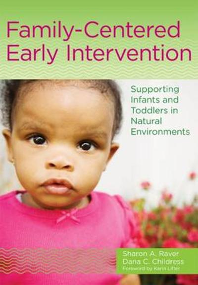 Family-Centered Early Intervention - Sharon A. Raver
