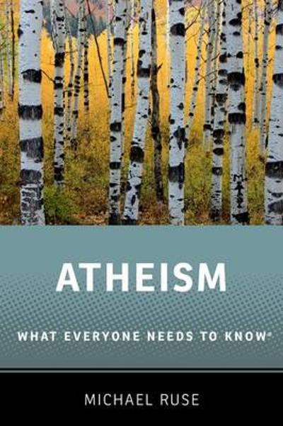 Atheism - Michael Ruse