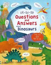Lift-the-flap Questions and Answers about Dinosaurs - Katie Daynes Katie Daynes Marie-Eve Tremblay