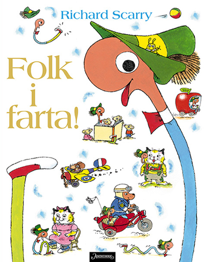 Folk i farta! - Richard Scarry