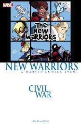 Civil War Prelude: New Warriors - Zeb Wells Skottie Young