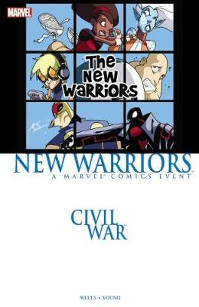 Civil War Prelude: New Warriors - Zeb Wells